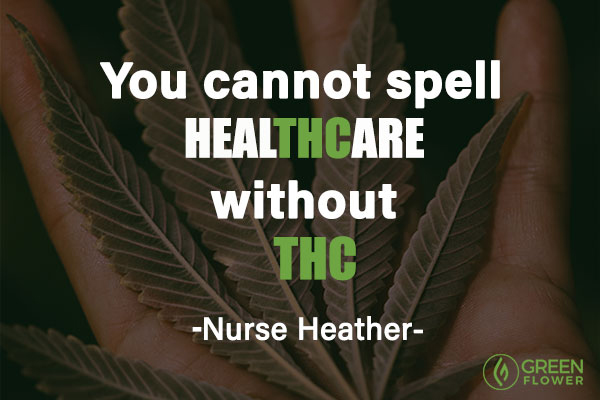 You cannot spell Healthcare without THC