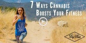 7 Ways Cannabis Boosts Your Fitness (Part 1)