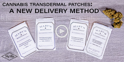 4 Reasons to Try Cannabis Transdermal Patches