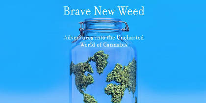 Book Review: Brave New Weed