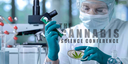 9 People Who Need to Watch the Cannabis Science Conference ASAP