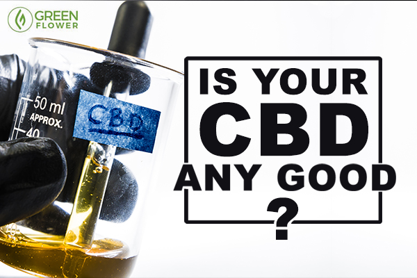 How Can You Tell If Cbd Products Are Good Or Bad
