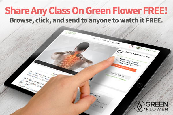Your first online class with Green Flower is Free