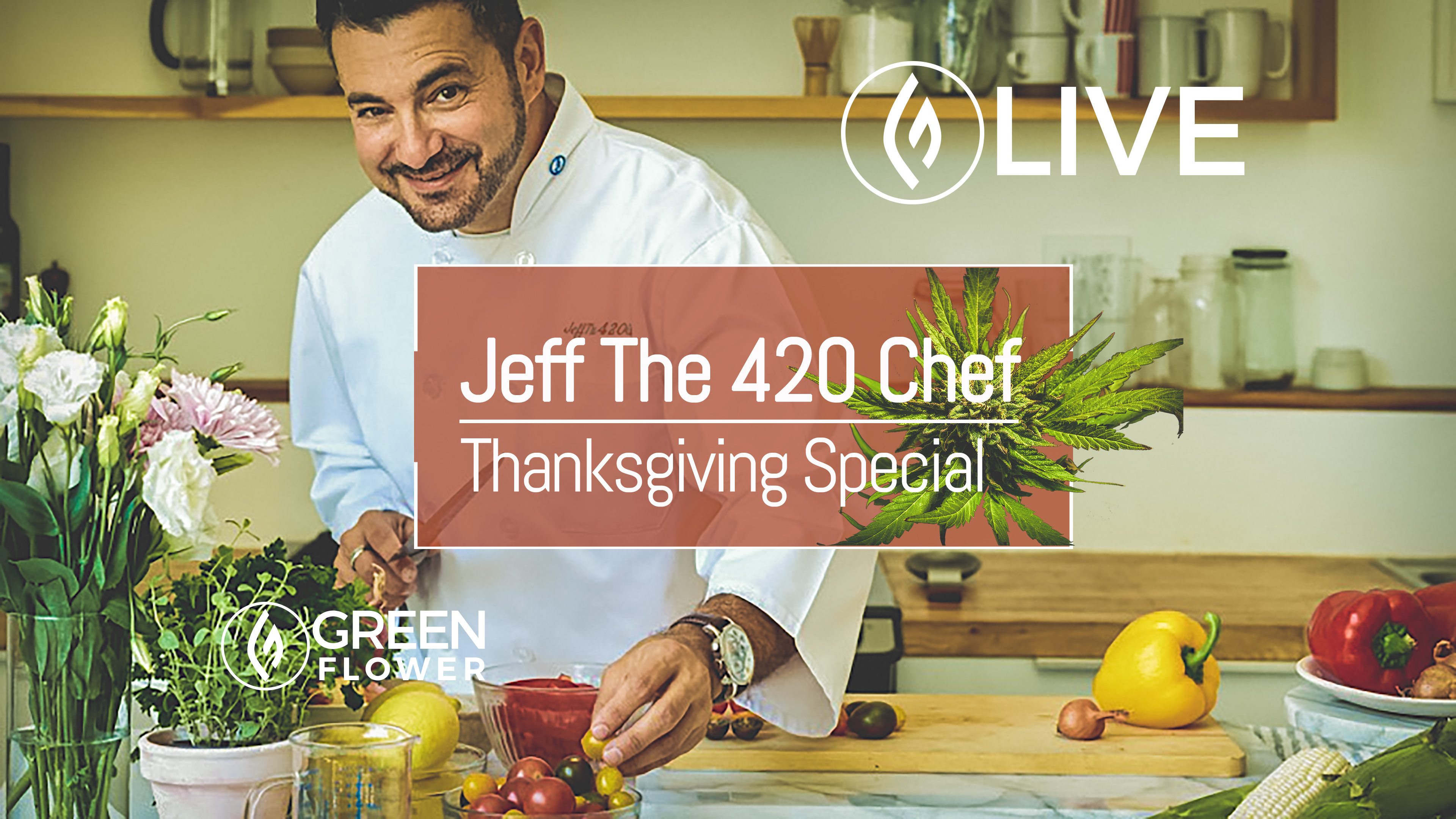 Jeff The 420 Chef Cannabis Thanksgiving Special